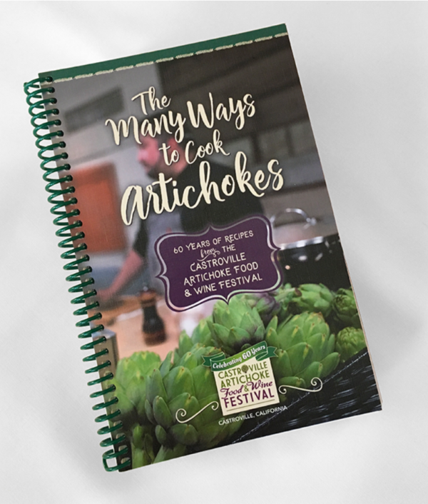 """""""The Many Ways to Cook Artichokes"""" Cookbook"""
