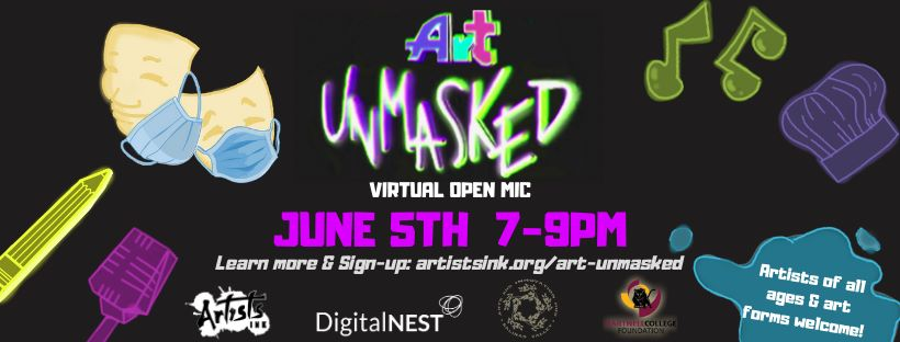 Art Unmasked: Virtual Open Mic